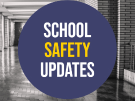 school safety updates