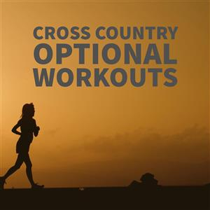 Cross Country Optional Workouts