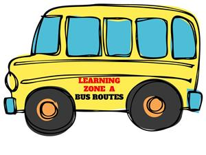 LEARNING ZONE A BUS ROUTES